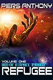 Refugee (Bio of a Space Tyrant Book 1)
