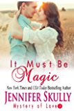 It Must Be Magic: Mystery of Love, Book 3 (English Edition)
