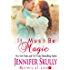 It Must Be Magic: Mystery of Love, Book 3