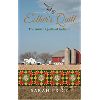 Esther's Quilt: The Amish Quilts of Indiana (English
