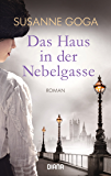 Das Haus in der Nebelgasse: Roman (German Edition)
