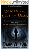 Beaten and Left for Dead: The Story of Teri Jendusa-Nicolai (English Edition)