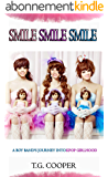 Smile! Smile! Smile!: A Boy Band's Journey Into KPOP Girldom (English Edition)
