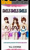 Smile! Smile! Smile!: A Boy Band's Journey Into KPOP Girldom (English Edition)