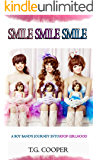 Smile! Smile! Smile!: A Boy Band's Journey Into KPOP Girldom