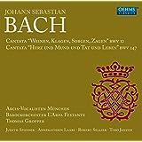 """Cantata """"Weinen, Klagen, Sorgen, Zagen"""" BWV 12 / Cantata """"Herz und Mund und Tat und Leben"""" BWV 147"""