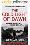 The Cold Light of Dawn (Gaffney and Tipper Mysteries Book 1)