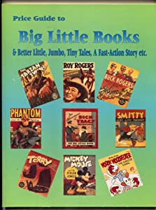 Price Guide To Big Little Books 1995- Fast Action & Big Big Books