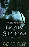 Empire of Shadows: A New Orleans Witches Family Saga (The House of Crimson & Clover Book 7)