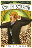 Son in Sorrow (An Intimate History of the Greater Kingdom Book 2) (English Edition)