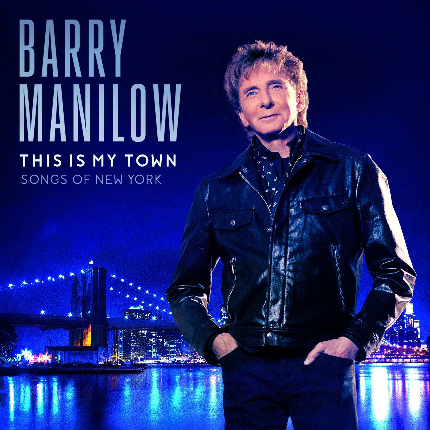 CD : Barry Manilow - Barry Manilow: This Is My Town: Songs of New York