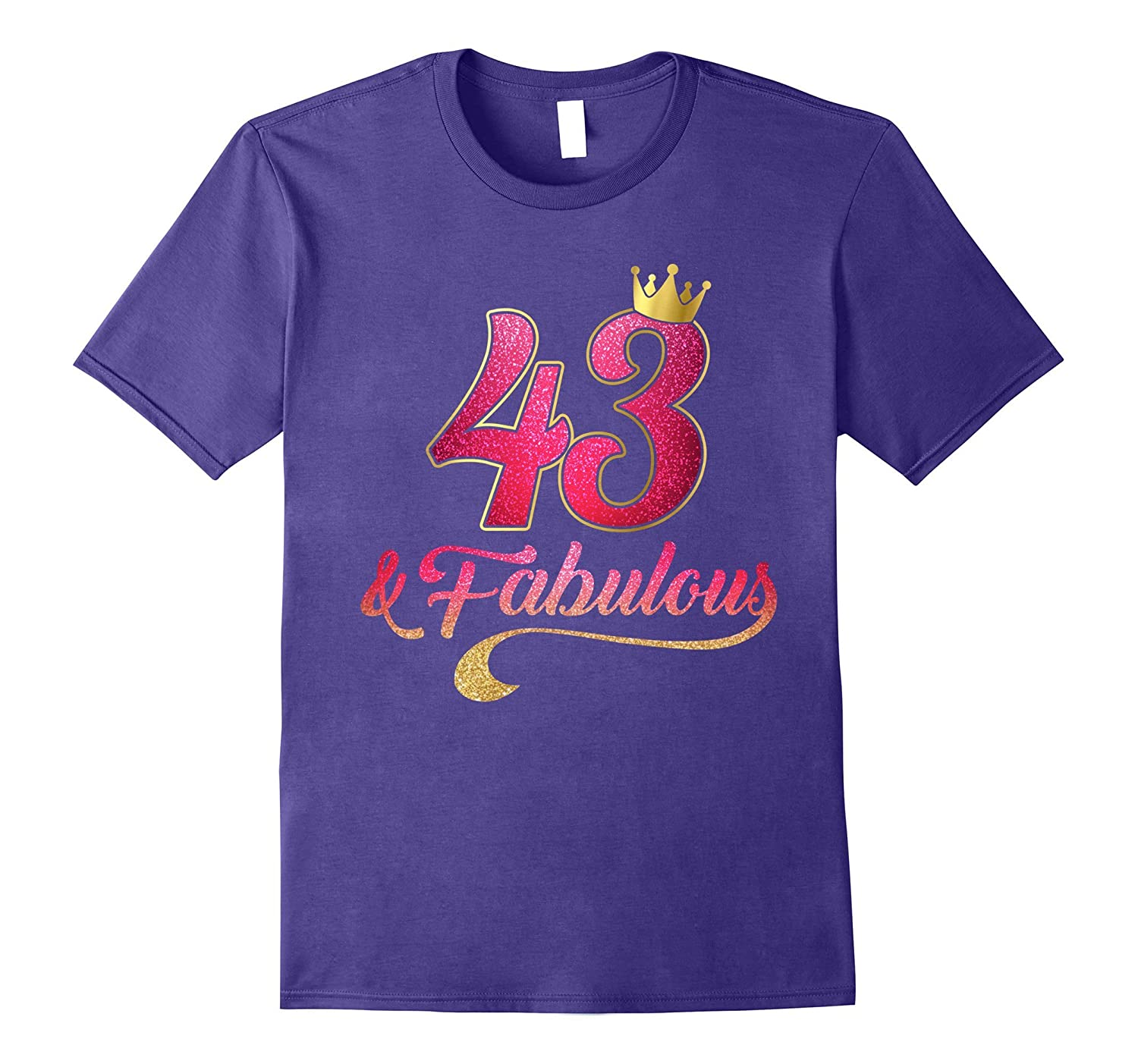 43 Birthday Women Fabulous T-Shirt-TD
