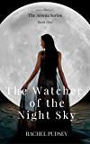 The Watcher of the Night Sky (The Aronia Series)