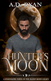 Hunter's Moon (The Blood Moon Legacy Book 4)