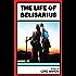 The Life of Belisarius