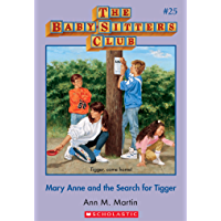 The Baby-Sitters Club #25: Mary Anne and the Search for Tigger