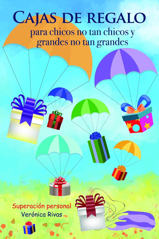 CAJAS DE REGALO PARA CHICOS NO TAN CHICOS Y GRANDES NO TAN GRANDES Libro de superación personal, motivación e inspiración para adolescentes y adultos.