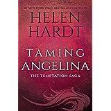 Taming Angelina (The Temptation Saga (4))