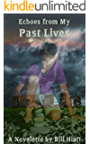 Echoes from My Past Lives (Spell Weaver Book 0)