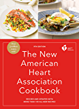 The New American Heart Association Cookbook, 9th Edition: Revised and Updated with More Than 100 All-New Recipes (English Edition)