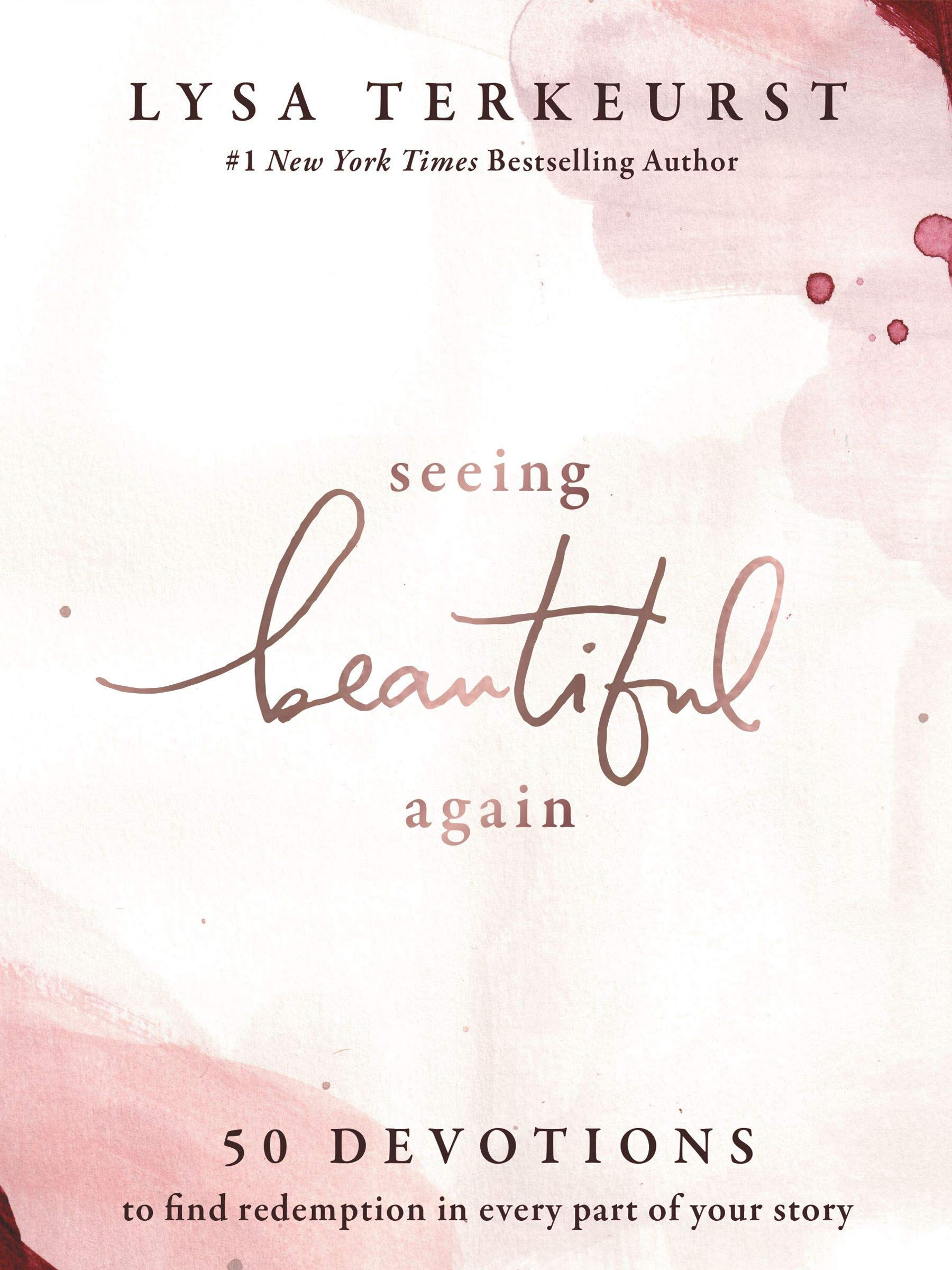 Seeing Beautiful Again: 50 Devotions to Find Redemption in Every Part of Your Story WeeklyReviewer