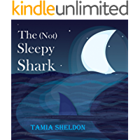 The (Not) Sleepy Shark (Xist Children's Books)