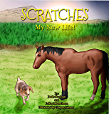 Scratches: My New Life!