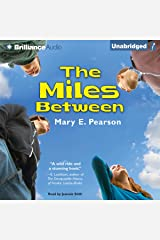 The Miles Between Audible Audiobook