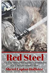 Red Steel: #5 of the Leeward Files Series (The Harrell Family Chronicles Book 1) Kindle Edition