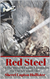 Red Steel: #5 of the Leeward Files Series (The Harrell Family Chronicles Book 1)