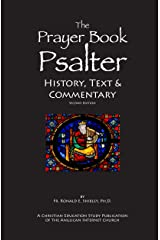 The Prayer Book Psalter: History, Text & Commentary Kindle Edition