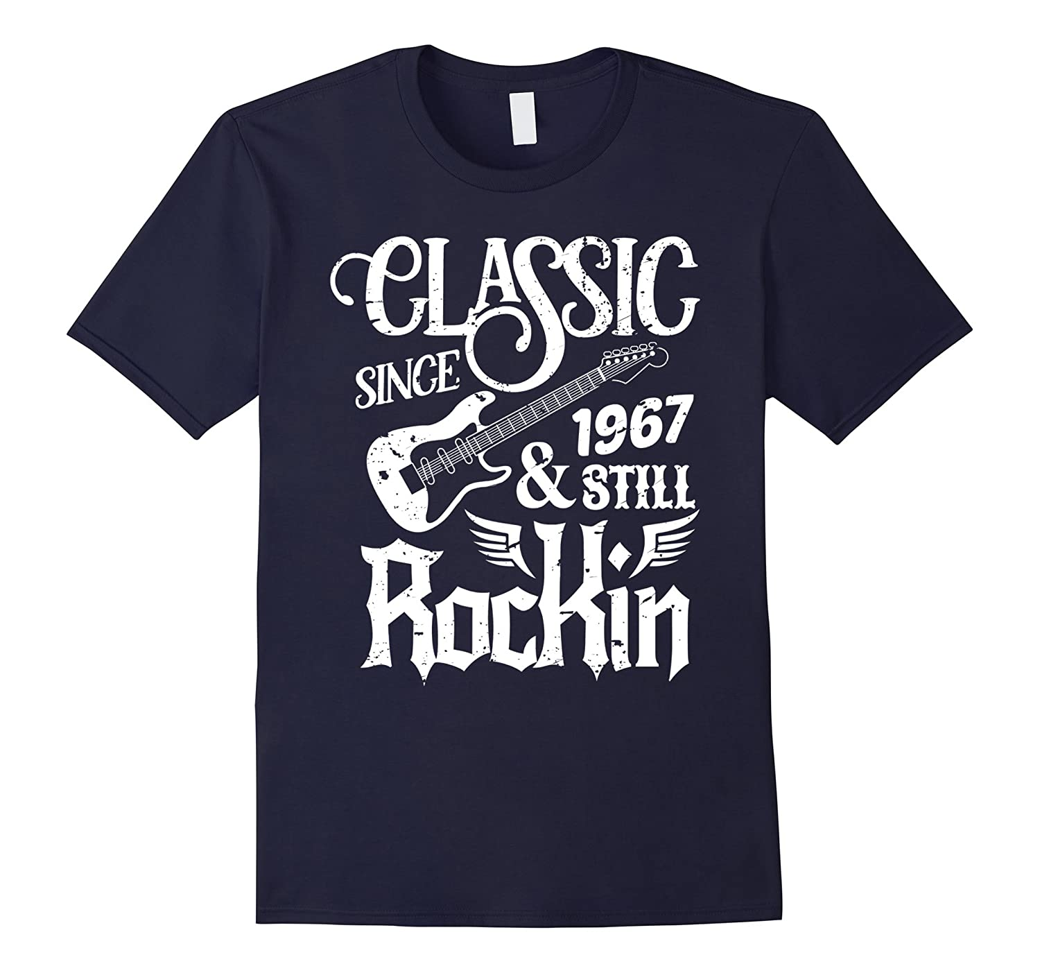 50th Birthday Classic Since 1967 Shirt - 50 Years Old Gifts-T-Shirt