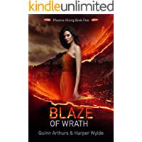 Blaze of Wrath (Phoenix Rising Book 5)