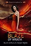 Blaze of Wrath (Phoenix Rising Book 5) (English Edition)
