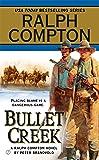 Ralph Compton Bullet Creek