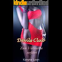 Devils Club: Zum Verbrechen verführt