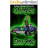 Slow Ride (Shingles Book 12)