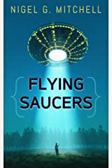 Flying Saucers: A Comedy/Sci-fi Adventure Kindle Edition