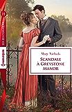 Scandale à Greystone Manor (Les Historiques)