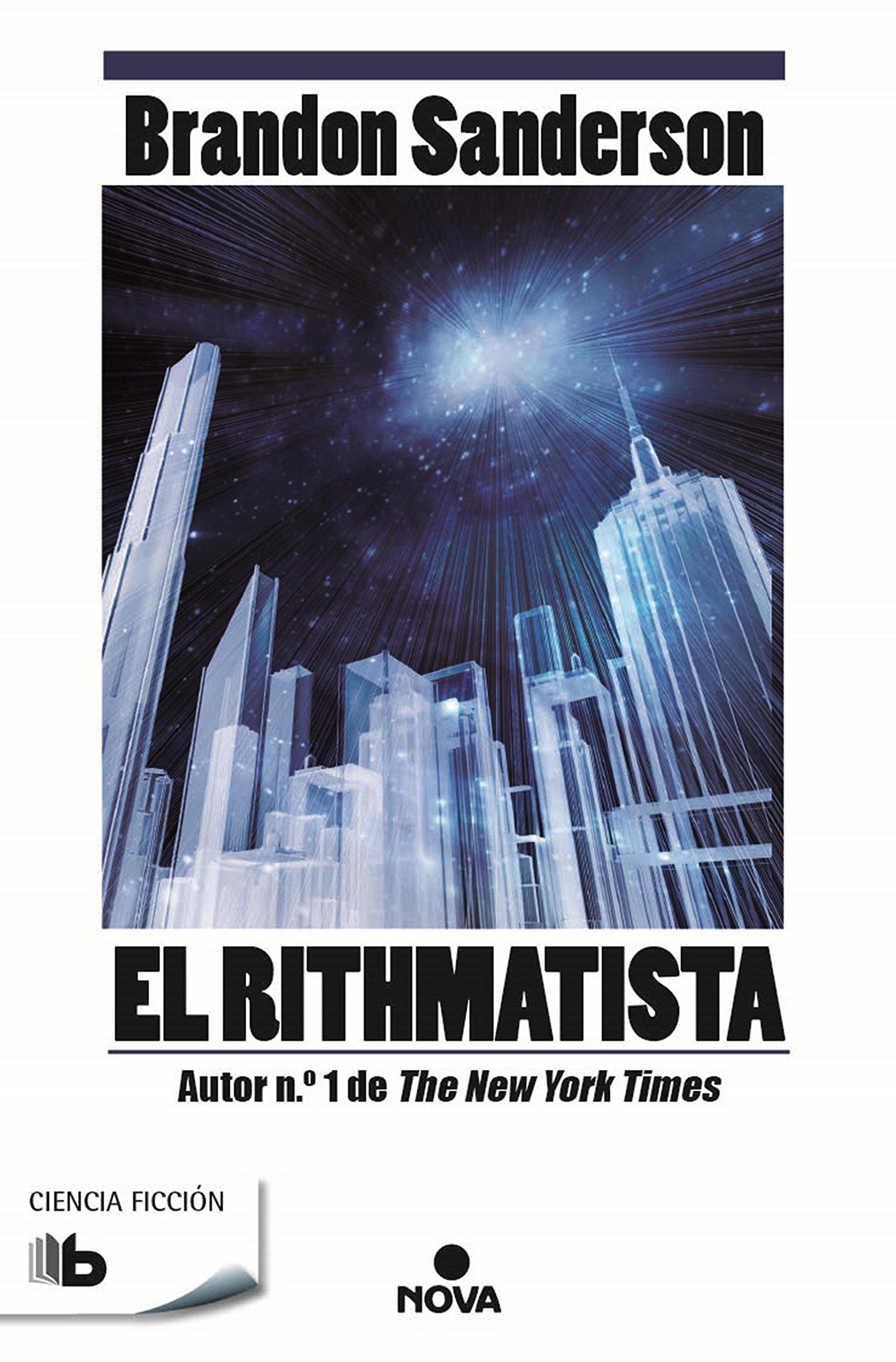 El Rithmatista (B DE BOLSILLO) Tapa blanda – 24 feb 2016 Brandon Sanderson B de Bolsillo (Ediciones B) 8490701857 Fantasy fiction.