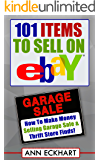 101 Items To Sell On Ebay (2017): How To Make Money Selling Garage Sale & Thrift Store Finds