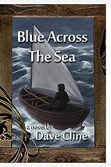Blue Across the Sea Kindle Edition