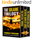 The Solaire Trilogy (A Secret Agent Spy Action Thriller)