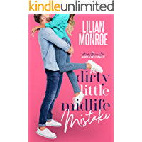 Dirty Little Midlife Mistake: A Hunky Movie Star Romantic Comedy (Heart's Cove Hotties Book 3)