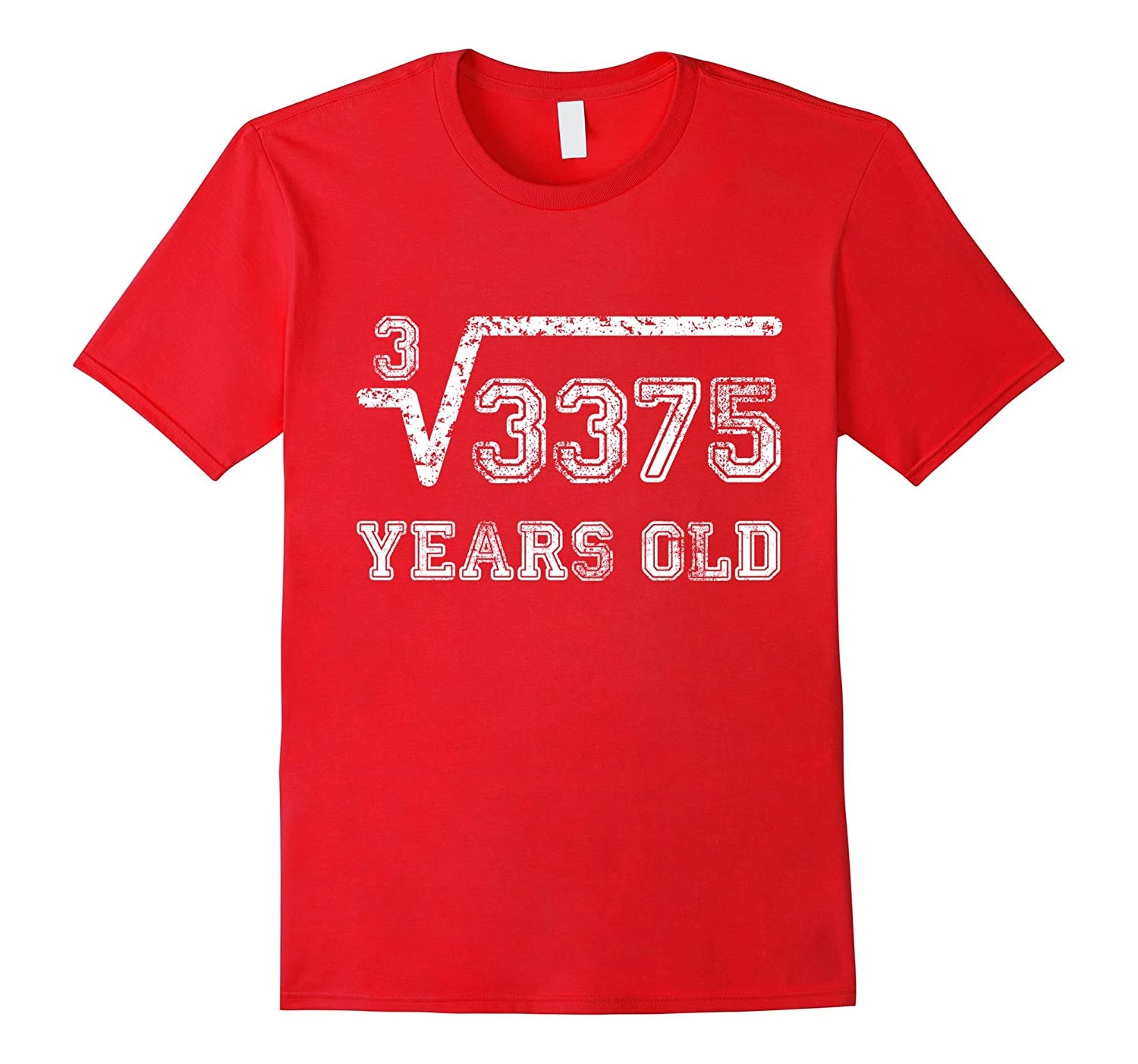 Cube Root of 3375 15 Years Old Shirt 15th Birthday Gift-BN