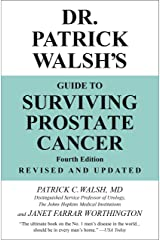 Dr. Patrick Walsh's Guide to Surviving Prostate Cancer Paperback