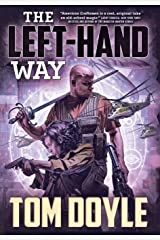 The Left-Hand Way: A Novel (American Craft Series) Hardcover