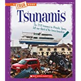 Tsunamis (A True Book: Extreme Earth)