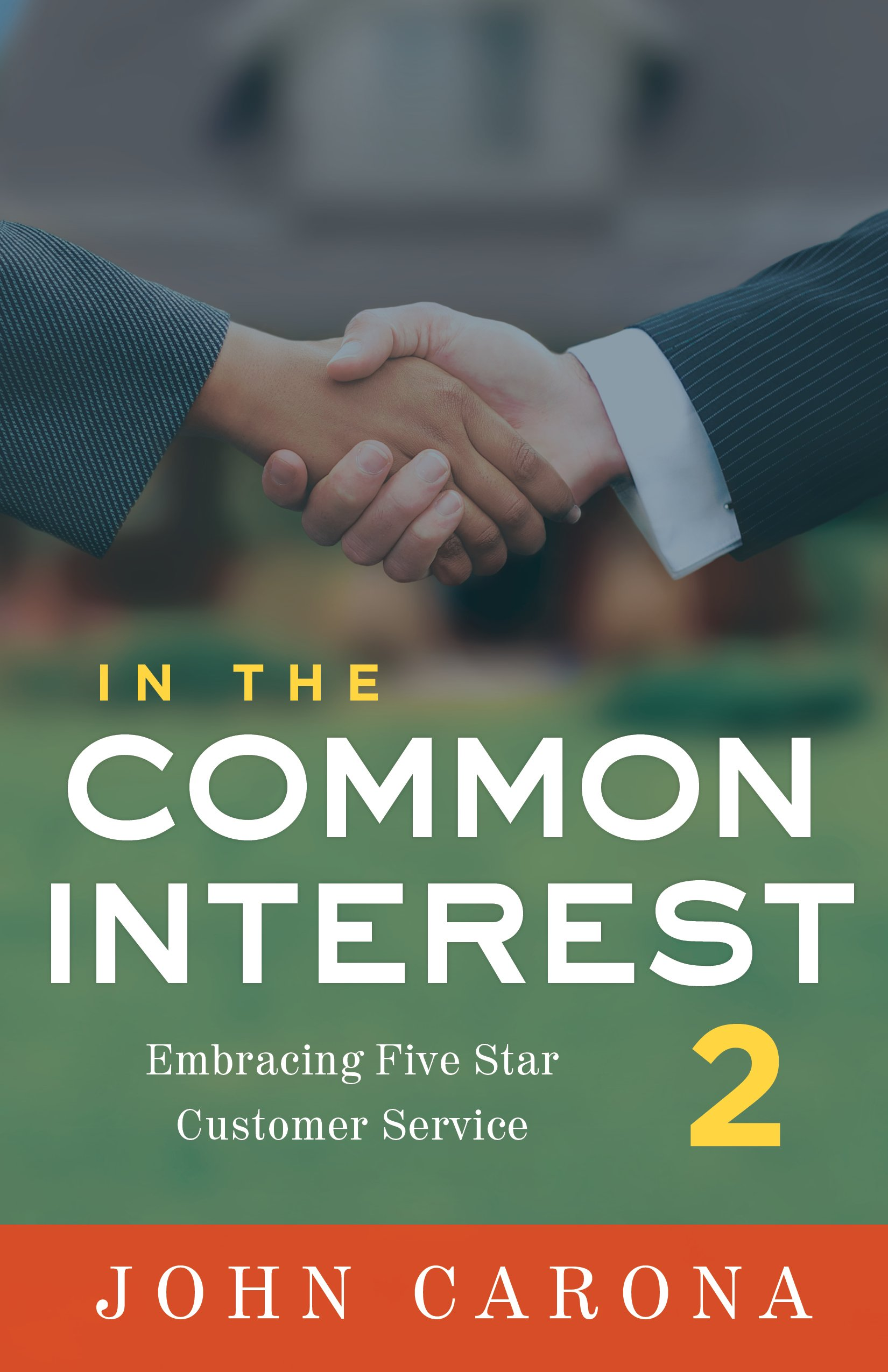 In the Common Interest II: Embracing Five Star Customer Service pdf epub