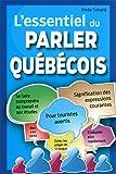 L'essentiel du parler québécois